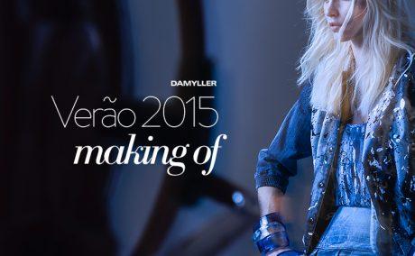 Verão 2015 Damyller – Making of exclusivo!