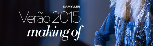 verao-2015-damyller-making-of