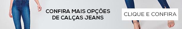 Confira mais opções de calças jeans